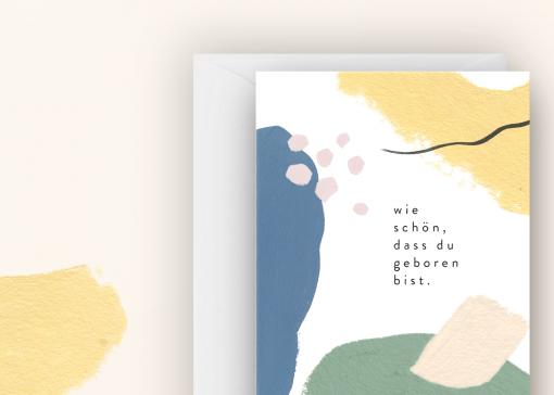 Klappkarte Glückwunschkarte Wie schön, dass du geboren bist von Anna Beddig
