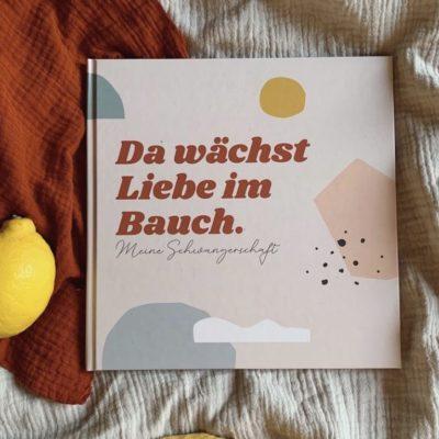 Schwangerschaftsbuch Da wächst Liebe im Bauch Anna Beddig